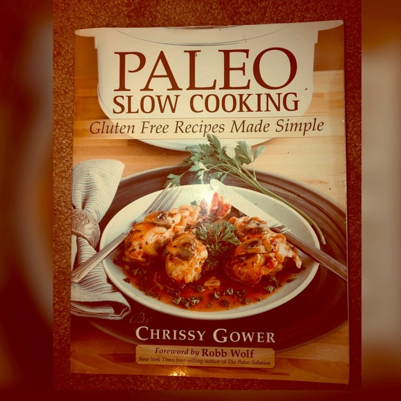 Paleo Other - Paleo Slow Cooking